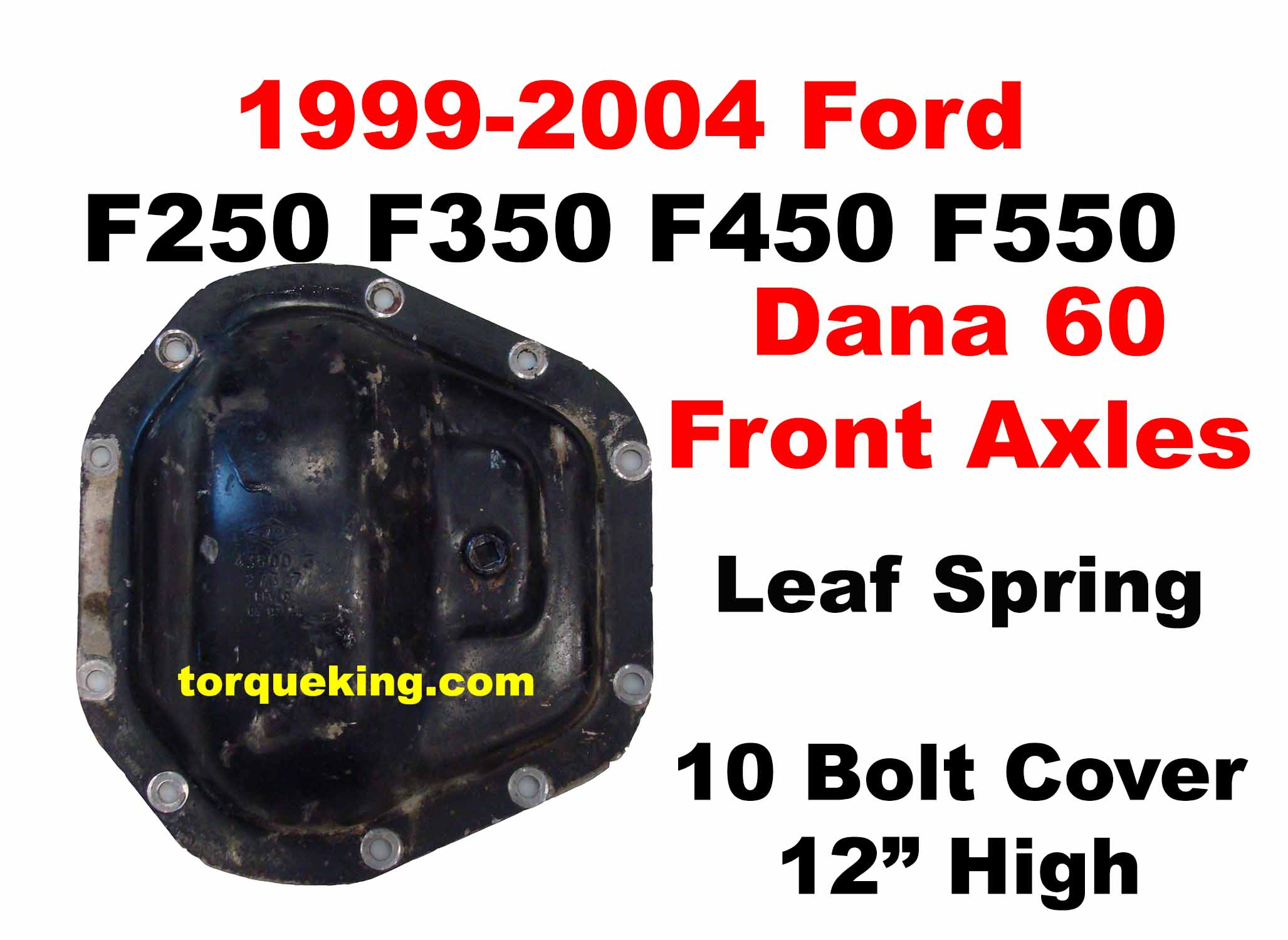 1999-2004 Ford Dana 60 Front Axle Identification